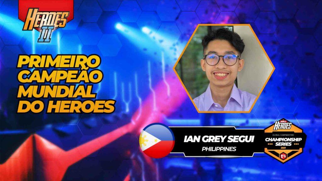 Ian Grey Segui - Heroes II Champion 2021